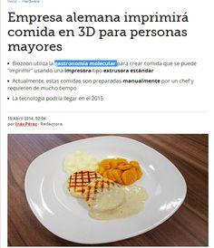 Gastronomía molecular e impresoras 3D se unen para imprimir alimentos para mayores  http://www.dependenciasocialmedia.com/2014/04/gastronomia-molecular-e-impresoras-3d-se-unen-para-imprimir-alimentos-para-mayores/