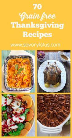 70 Grain Free Thanksgiving Recipes (paleo and primal-friendly) - www.savorylotus.com #paleo #glutenfree