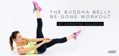 Buddha Belly Be-Gone Workout by Christine Bullock
