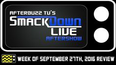 WWE's SmackDown for September 27th 2016 Review & AfterShow | AfterBuzz TV
