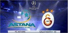 UEFA Champions League Live: Watch Live Galatasaray vs Astana Online Tv Stream