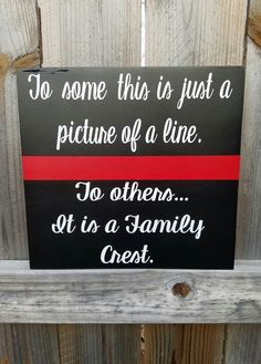 Firefighter - Fireman Wife - Thin Red Line Sign - Thin Red Line - Fireman Support - Fireman Crest - Family Crest - Fireman Husband - Family Firefighter Bedroom, Firefighter Home Decor, Firefighter Family, Firefighter Wedding, Firefighter Quotes, Volunteer Firefighter, Fireman Wedding, Cricut Craft Room, Wooden Signs