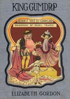 KING GUMDROP by Elizabeth Gordon illustrated by Hazel Frazee
