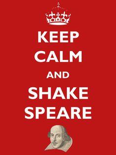 Keep Calm and Shake Speare