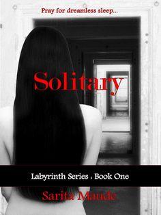 Solitary - Young Adult Paranormal Romance (Labyrinth Series): Sarita Maude: Amazon.com: Kindle Store