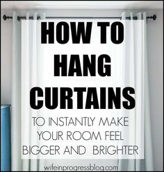 How To Hang Curtains Drapery Correct Height Width For Curtains Curtains Over Blinds, Small Window Curtains, Long Curtains, Curtains Living, Colorful Curtains, Kitchen Curtains, Drapes Curtains, How To Hang Curtains, Country Curtains