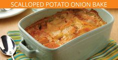 Scalloped Potato Onion Bake