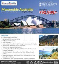 Memorable Australia 8N/9D  @ INR 90,999/- 8 Nights / 9 Days Gold Coast, Hamilton, Sydney Online Booking http://www.marveltrip.com/international-holidays/memorable-australia OR Call Us On 0124-4223344