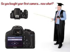 First camera crash course: simple solutions for mastering your new DSLR