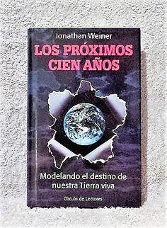 Libro Los próximos cien años, Jonathan Weiner, disponible en comprar.club