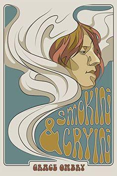 Smokin' & Cryin' by [Ombry, Grace]