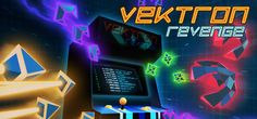 Vektron Revenge - Available: 7 March on Steam - HTC Vive