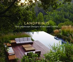 Landprints – Landscape Designs of Bernard Trainor