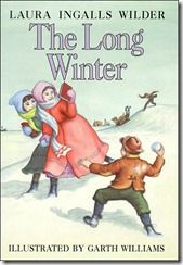 The Long Winter by Laura Ingalls Wilder, honor award 1941: winter of 1880-81 in Minnesota