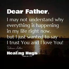 Dear Father. .....
