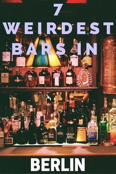 7 wird and wonderful bars in Berlin