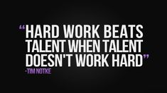 Tim Notke quote wallpaper, hard work beats talent when talent doens't work hard