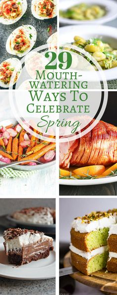 The ultimate Spring and Easter roundup from appetizers to main courses, breads, sides and dessert!