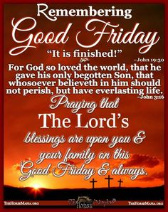 It is Finished John Good Morning Happy Friday, Good Friday, Holy Week Images, Holy Week Prayer, Angel Guide, Bless The Lord, Begotten Son, Always Remember You, Feminist Quotes