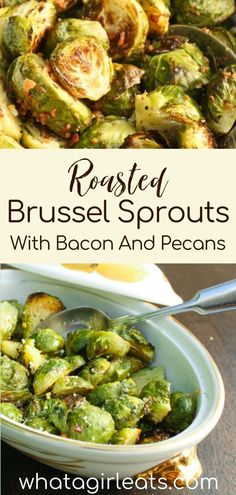 Roasted Brussels sprouts are loaded with flavor, especially when they are paired with crisp, salty bacon and crunchy pecans! This fun twist on roasted Brussels sprouts is a great side dish for your Thanksgiving menu. In addition to this delicious side dish recipe, I'm sharing the basics on how to roast Brussels sprouts so you can customize your holiday side dish to suit your family. | What A Girl Eats Holiday Side Dishes, Best Side Dishes, Side Dish Recipes, Vegetarian Recipes, Healthy Recipes, Sprouts With Bacon, Thanksgiving Menu, Healthy Eating Tips, Vegetable Side Dishes