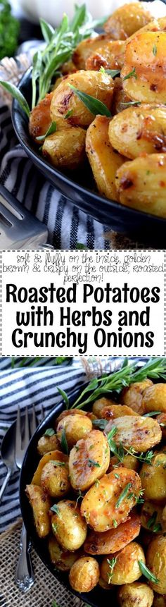 Roasted Potatoes with Herbs and Crunchy Onions - Lord Byron's Kitchen