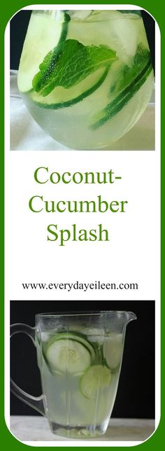 Coconut-Cucumber Splash is a weight watcher, refreshing drink made with coconut water,agave,lime juice, mint leaves, ginger, and cucumber