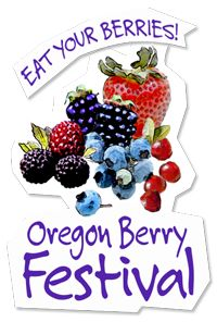 Oregon Berry Festival - Come down to tasteand buy some of the season's best berries and also sample amazing products made with Oregon's berry bounty.  There will be ice creams, pies, cobblers, jams, strawberry shortcake plus the unexpected taste treat like Marionberry BBQ sauce, Loganberry liqueur, cranberry chocolates, natural blueberry soda and much more.