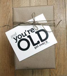 ahahahahahaha..... you're old!!!! Funny Birthday card  OLD by thunderpeep on Etsy, $4.00