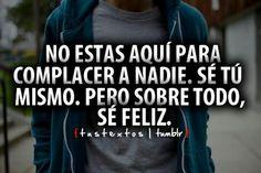 Antes que cualquier persona estas tú!   #Felicidad #PazInterior #Fortaleza  #WeCan #EducandoSanos #LoveYourself