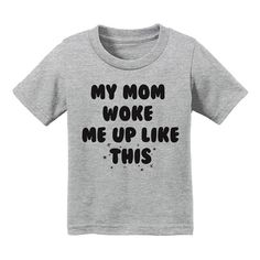 My Mom Woke Me Up Like This Toddler Tee, Kids Beyoncé Shirt, Toddler Birthday Gift, Trendy Kids Clothing, Hipster Kids Shirt, Nap Time Shirt by TATYKids on Etsy https://www.etsy.com/listing/398431283/my-mom-woke-me-up-like-this-toddler-tee