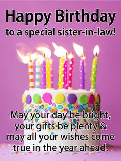 49 Ideas Birthday Wishes For Sister In Law Pictures Happy Birthday Sister Inlaw, Happy Birthday Wishes For Her, Birthday Messages For Sister, Birthday Quotes For Her, Birthday Reminder, Happy Birthday Images, Happy Birthday Cards, Birthday Greetings, Birthday Cakes