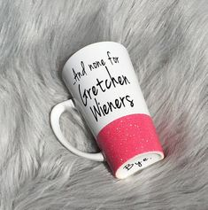 """This one if you're feeling bad for Gretchen. 