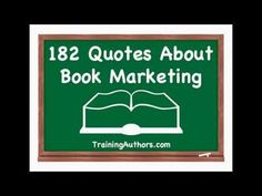182 Quotes About Book Marketiing