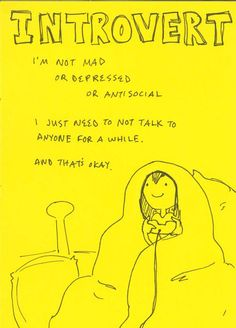 Extroverted introvert and proud of it!