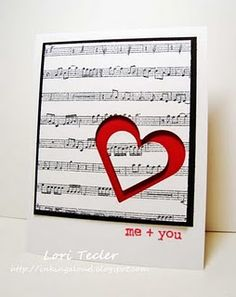 I like the heart cut out of the music notes paper with the red behind it. Cute card