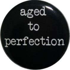 Aged 2 Perfection