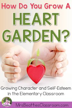 """The Heart Garden is a character education alternative to bucket-filling. """"Grow""""…"""