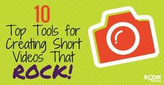 10 Top Tools for Creating Short Videos That ROCK #video #marketing #tools