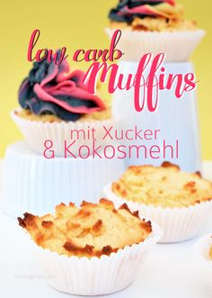 low carb Muffins mit Xucker & Kokosmehl.
