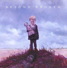 Beyond Broken [Enhanced CD]