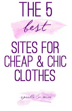 The BEST sites to shop for cheap and chic clothes! This post is seriously so helpful for any girl that wants to look high-end on a budget! I already know and love a couple of these stores, but the rest are not that well-known and absolutely amazing! Pin now, shop later!!