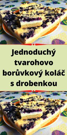 Jednoduchý tvarohovo borůvkový koláč s drobenkou Cheesesteak, Ethnic Recipes, Food, Essen, Meals, Yemek, Eten