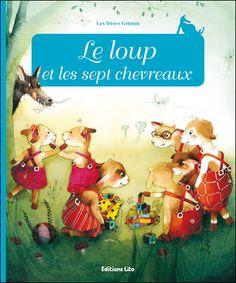 Le loup et les sept chevreaux - broché - Jacob Grimm, Wilhelm Grimm - Achat Livre - Achat & prix   fnac