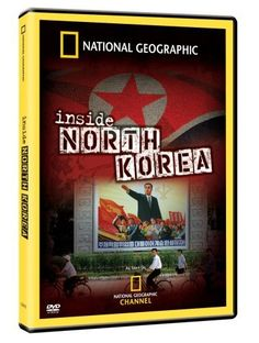 National Geographic - Inside North Korea , http://www.amazon.com/dp/B000M2E34K/ref=cm_sw_r_pi_dp_wsuhsb0A45YWD