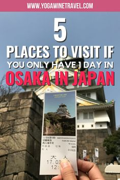 Yogawinetravel.com: 5 Places to Visit If You Only Have 1 Day in Osaka, Japan. Osaka is one of the busiest cities in Japan and is perhaps most well known for its metropolitan landscape, towering Osaka Castle and street food. Only have 24 hours in Osaka? Read on for a quick guide to help you explore Japan's third largest city in just 1 day!