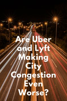 """""""Ride-hailing companies are pulling riders off buses, subways, bicycles and their own feet and putting them in cars instead."""""""