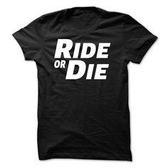 (Top Tshirt Fashion) Ride or die [Tshirt Facebook] Hoodies, Funny Tee Shirts