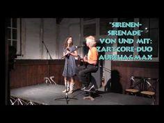 """""""Sirenen- Sirenade"""" von und mit: ZartCore-Duo  Aurelia&Max"""
