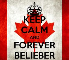 KEEP CALM AND FOREVER BELIEBER