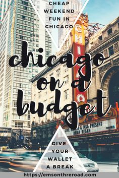 Chicago Weekend on a Budget